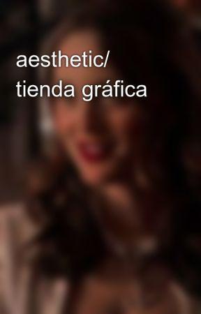 aesthetic/ tienda gráfica  by stefaniwindd