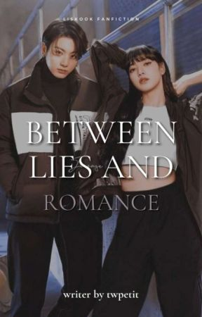 Between Lies and Romance━━𝙇𝙞𝙨𝙠𝙤𝙤𝙠 • LIVRO I by jkooxr