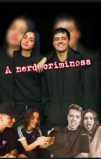 A nerd criminosa , de noicejs12
