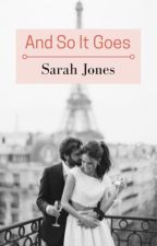 And So It Goes (Stevens Book 10) by Sarahbeth552002