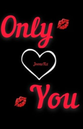 Only You by JoonsFix
