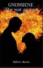 Gnossienne - The War Against Love. by RefentseMatseke