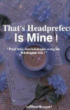 Jodoh Aku Mr. Headprefect♥︎✅ by princessbatrisyia
