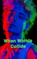 When Worlds Collide by tiktokstorysyklol