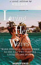 Loving her Waves Diatarachí Series#1 by Acold_vixen