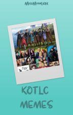KOTLC Memes by MissMoonlxrk