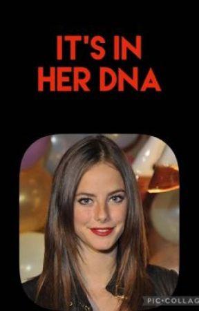 It's In Her DNA  by LoveTheNerd