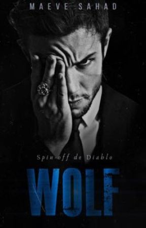 WOLF | Spin-off ( EM BREVE)  by maevesahad