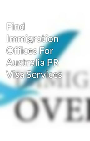 Find Immigration Offices For Australia PR Visa Services by ImmigrationO