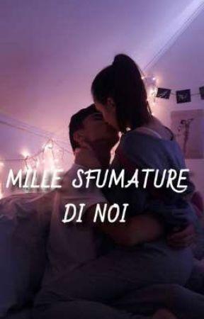•MILLE SFUMATURE DI NOI•~BY Noe by TheGreatLook