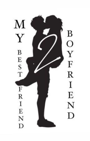 My Best Friend Boyfriend 2 by Genni3e