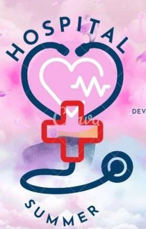 Hospital Summer (THE END) by Devranadia