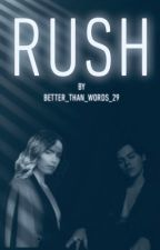 Rush by better_than_words_29