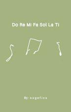 Do, Re, Mi, Fa, Sol, La, Ti...    Sunsun Au by chrispyxchan