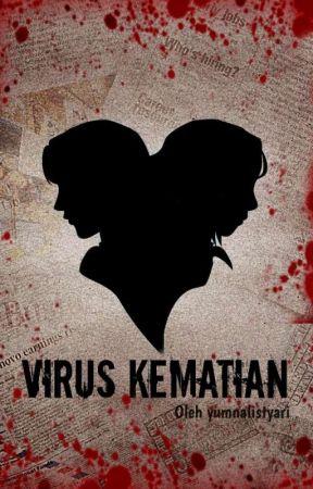 Virus Kematian by yumnalistyari