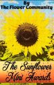 THE SUNFLOWER MINI AWARDS  by The_Flower_Community