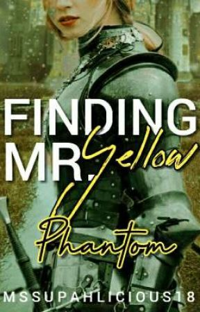 Finding Mr. Yellow Phantom by MsSupahlicious18