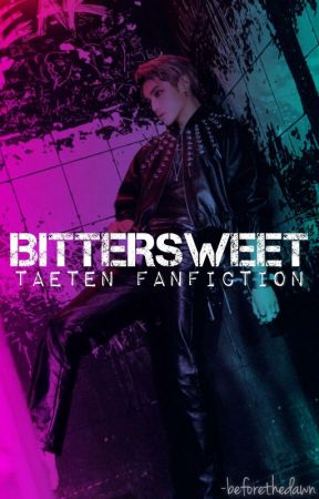 BITTERSWEET by -beforethedawn
