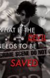 WHAT IF THE DEVIL NEEDS TO BE SAVED ? cover
