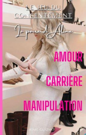 Le jeu du consentement - Vol. 2 :  La paire d'Aline by AimeGuizmo