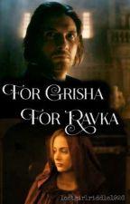 For Grisha, for Ravka (a Darkling prequel) by lostgirlriddle1926