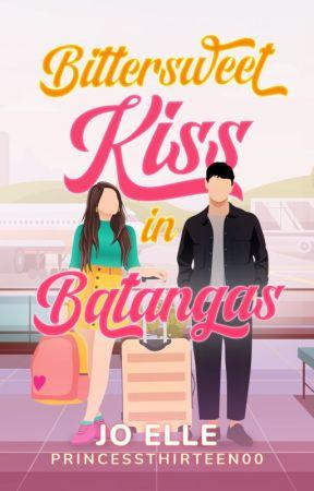 TDS: Bittersweet Kiss in Batangas by PrincessThirteen00