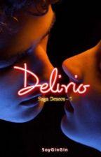 Delirio  by SoyGinGin