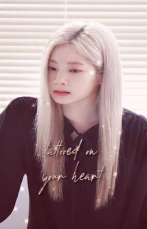 tattoeed on your heart ; saida by hugs4mina
