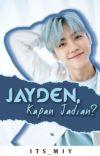 Jayden, Kapan Jadian? cover