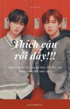 [Taegyu] Thích cậu rồi đấy !! bởi Taegyu_Taekook