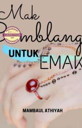 Mak Comblang untuk Emak by MambaulAthiyah