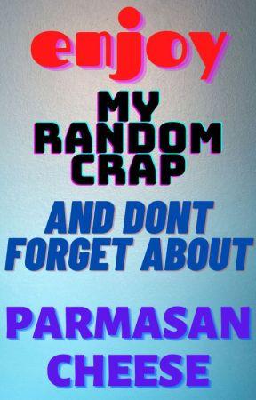 My Random Crap by obsessive_lovergirl