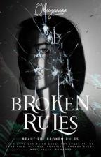 Beautiful Broken Rules by qkeiyaaaaa