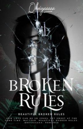 Beautiful Broken Rules  ✓ by qkeiyaaaaa