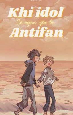 Khi idol có người yêu là antifan • 𝓜𝓪𝓻𝓴𝓱𝔂𝓾𝓬𝓴 •