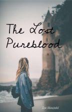 The Lost Pureblood by TheLostPureblood