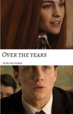 Over the years : jilyfanfiction by alg2067