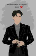 my favourite arrogant boss! by itseidaaaaa