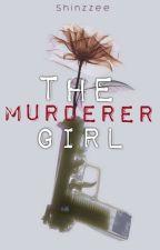 The Murderer Girl ni Shinzzee