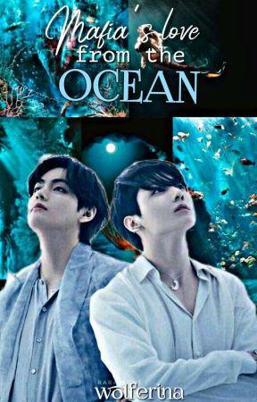 Mafia's love from the Ocean by Wolferina