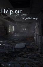 Help me - A zodiac story by sunasfavoritelol