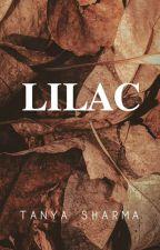 LILAC ♡     by ifthisaintsomething