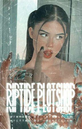 RIPTIDE!   ( plotshop ) by -eroticism