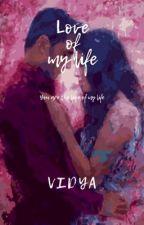 Love of my Life by vstarlove7