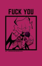 fuck you • selever [discontinued] by menamidesuuu