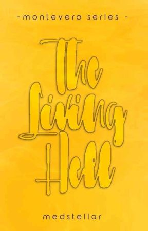 The Living Hell by MEDStellar
