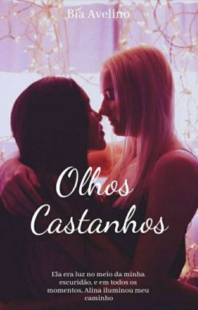 Olhos Castanhos by biah_avelino