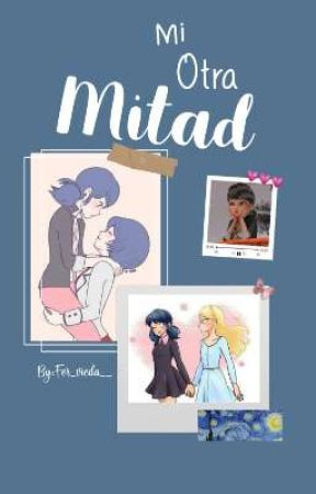 •Mi otra Mitad• by Fer_vieda__