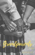 Grandparents by WriterAEF