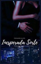Inesperada Sorte.  by nandecs